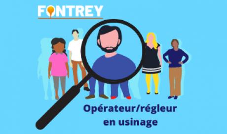 FONTREY dans la Loire recherche un opérateur/régleur en usinage