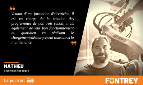 | LE PORTRAIT - MATHIEU - TECHNICIEN ROBOTIQUE | - FONTREY