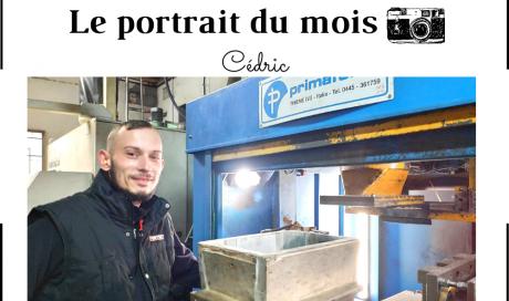 | LE PORTRAIT DU MOIS | - Cédric - Opérateur de noyautage