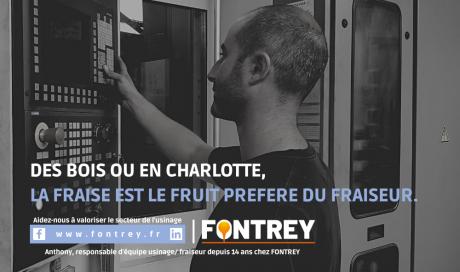 CAMPAGNE FONTREY AVRIL/MAI 2021 - DES BOIS OU EN CHARLOTTE, LA FRAISE EST LE FRUIT PEFERE DU FRAISEUR - Responsable d'équipe usinage/fraiseur - Fonderie de fonte dans la Loire